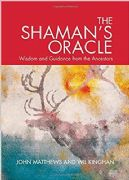 Shaman's Oracle - John Matthews and Wil Kinghan